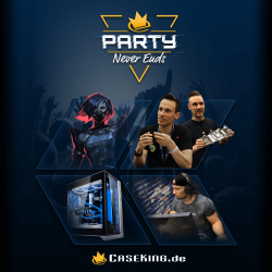 The Party Never Ends – Das Caseking Online-Event 2020!