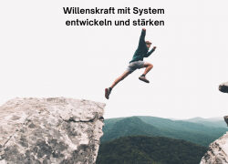 """Willenskraft-Booster"" – 5-Tage-Intensiv-Workshop"