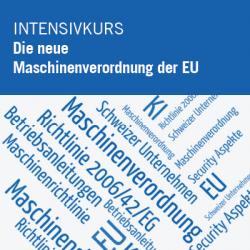 Die neue Maschinenverordnung der EU und ihre Auswirkungen auf Schweizer…